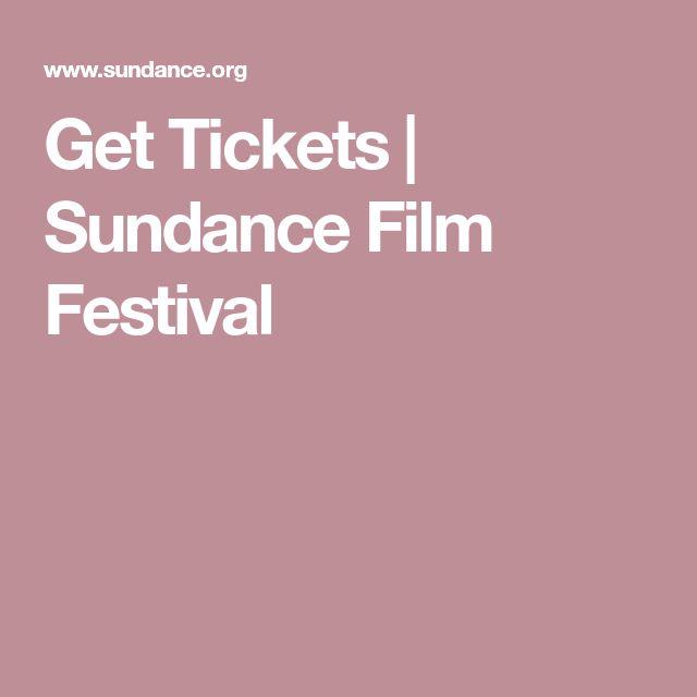Get Tickets | Sundance Film Festival
