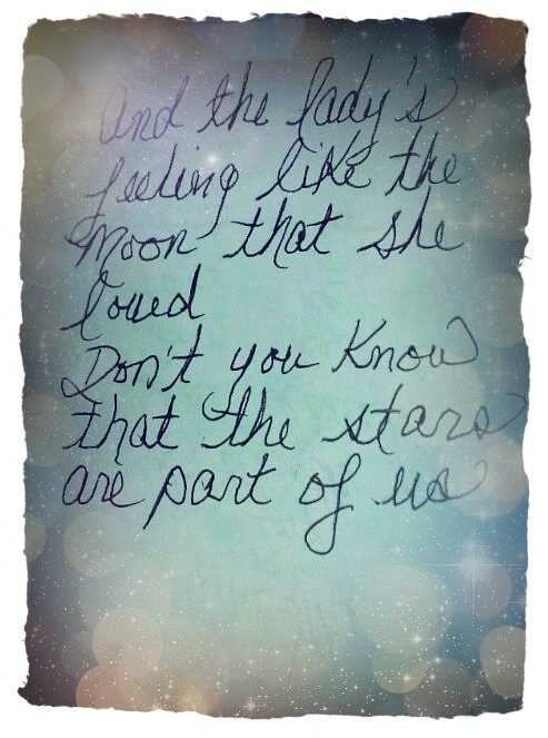 Bella Donna <3 Stevie Nicks. Lyrics. So true. We are the moods of the universe.