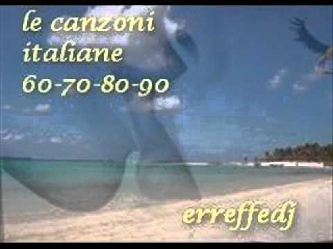 Le Canzoni Italiane 60-70-80-90 - YouTube