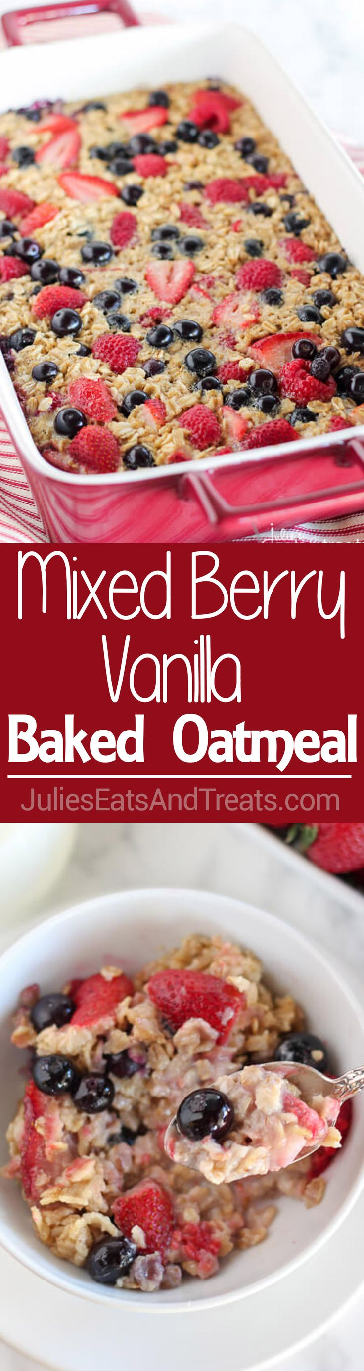 Mixed Berry Vanilla Baked Oatmeal Recipe - This easy baked oatmeal is filled with oats, maple syrup, fresh berries and fragrant vanilla. It's the perfect make-ahead breakfast recipe for busy mornings.