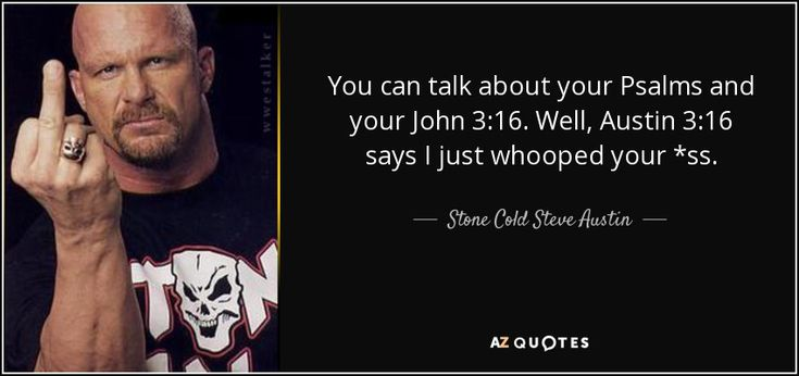 TOP 25 QUOTES BY STONE COLD STEVE AUSTIN | A-Z Quotes