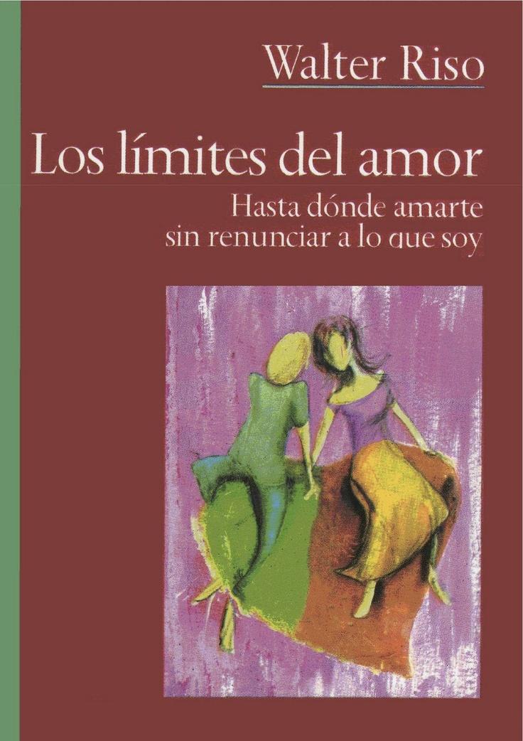 Los límites del amor (Walter Riso)