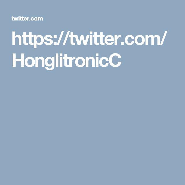 https://twitter.com/HonglitronicC