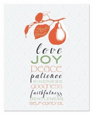 The fruit of the spirit: Words Of Wisdom, Word Of Wisdom, Life, Verse, Wisdom 8 24 11