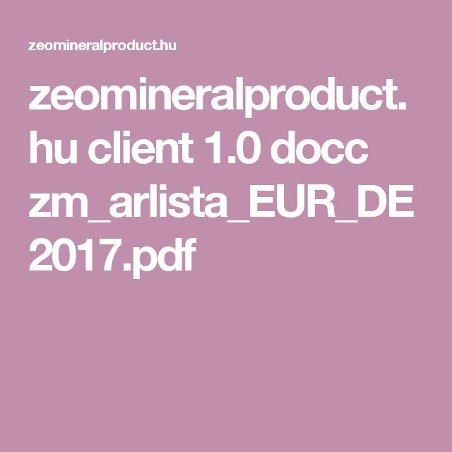 zeomineralproduct.hu client 1.0 docc zm_arlista_EUR_DE2017.pdf