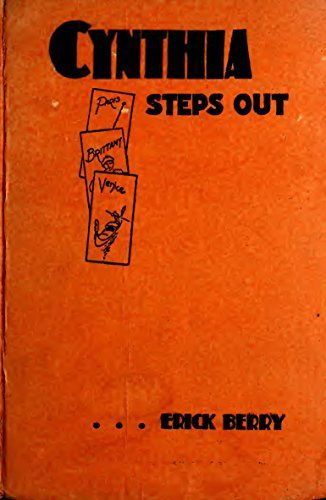 Cynthia Steps Out (Illustrated Edition) (Classic Fiction for Young Adults Book 196) by [Berry, Erick]
