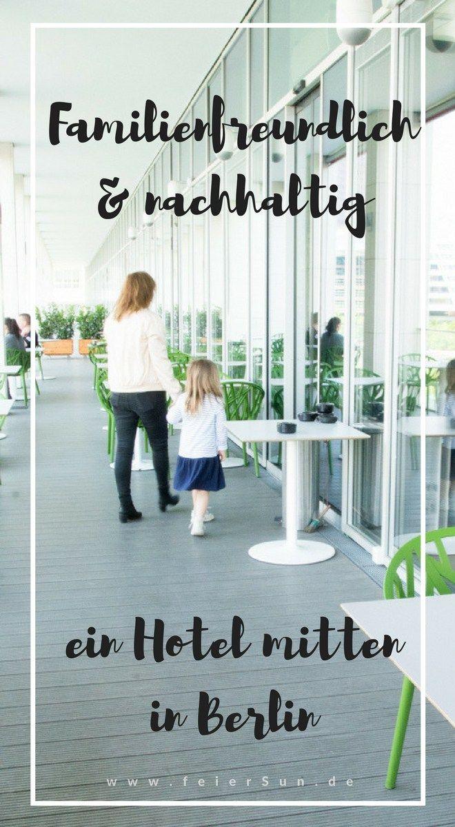 Familienfreundlich und nachhaltig und das in der Großstadt geht nicht? Doch und ich hab es getestet. Im Scandic Hotel Berlin Potsdamer Platz. Reisen mit Kind - mit Kind reisen.
