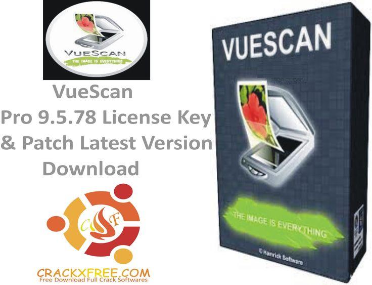 VueScan Pro 9.5.78 License Key & Patch Latest Version Download