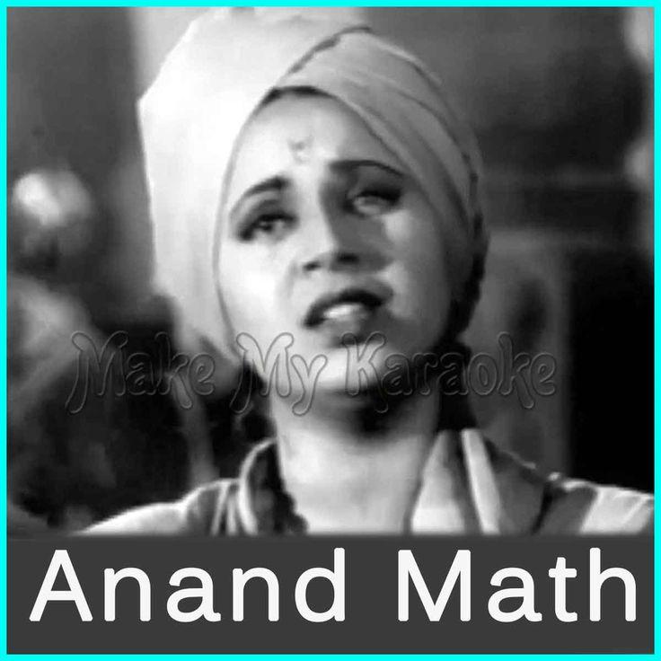 http://makemykaraoke.com/vande-mataram-anandmath-video.htmlSong Name : Vande Mataram Movie/Album : Anandmath Singer(s) : Lata MangeshkarYear Of Release : 1952Music Director : Hemant KumarCast In Movie : Prithviraj Kapoor, Geeta Bali,...