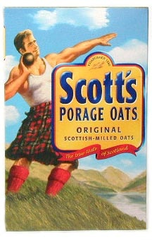 Scott's Porage Oats - We could not find these upon our return to the States for my Grandmother. How we tried.