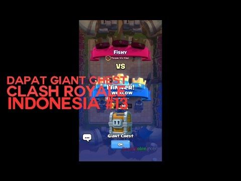Dapat Giant Chest - Clash Royale Indonesia #13