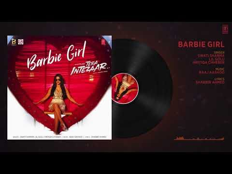 Sunny Leone: Barbie Girl Full Audio Song | Tera Intezaar | Arbaaz Khan
