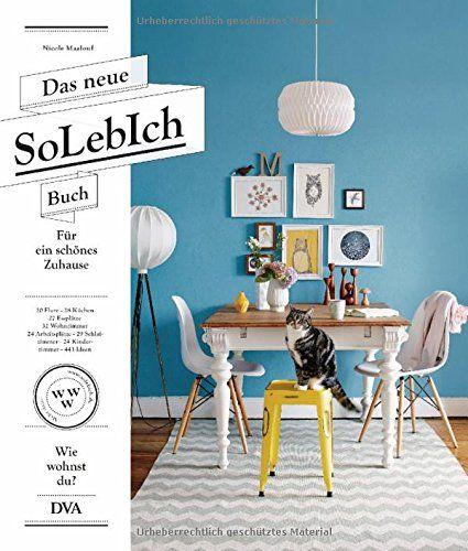 das neue solebich buch fr ein schnes zuhause 20 flure 28 kchen - Fantastisch Esspltze Weiss 3
