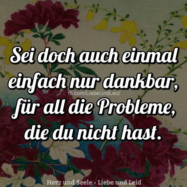 Einfach mal dankbar sein, für die #Probleme, die wir nicht haben...