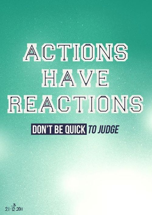 Actions Have Reactions