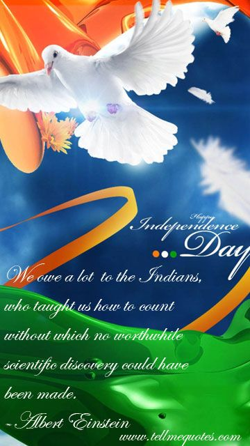 Quotes About Independence Day/ Independence Day Wishes