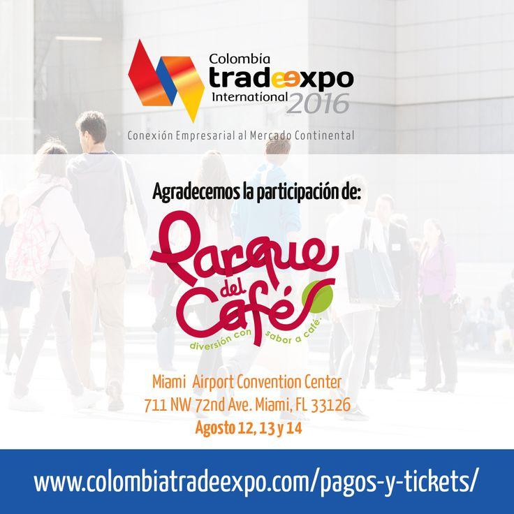 Estamos contando con la participación de PARQUE DEL CAFÉ Diversión con sabor a café. ¡Qué alegría! Adquiere tus entradas. colombiatradeexpo.com/pagos-y-tickets/ #ColombiaTradeExpo2016 #Colombia #Expo #Trade #TradeExpo #Event #Hueleacafe #Parquedelcafe #Colombianos #Cafeteros #Evento #MiColombia #ColombiaCultura #Cultura #WeddingFest #FashionParade #Tickets #Miami #Doral #Feriadelcafe #FeriaColombiana #MissColombia #Fashion…