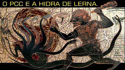 PRIMEIRO COMANDO DA CAPITAL PCC 1533: O Primeiro Comando da Capital e a Hidra de Lerna.