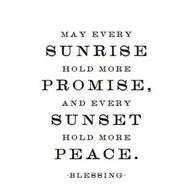 blessingSunrises Holding, Blessed, Life, Inspiration, Quotes, Peace, Wisdom, Sunsets Holding, Living