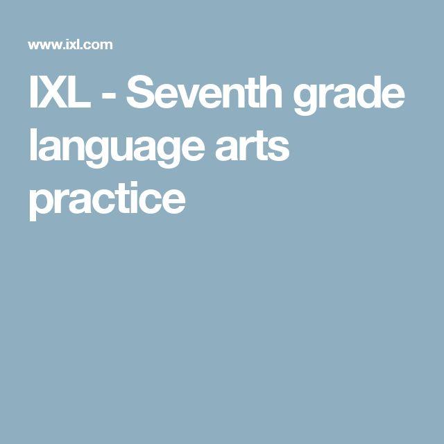 IXL - Seventh grade language arts practice