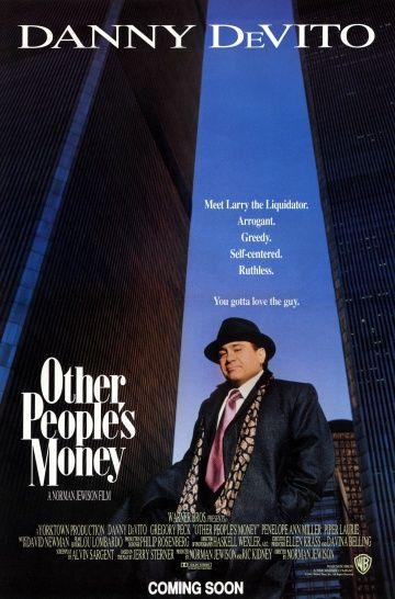 Чужие деньги (Other People's Money)