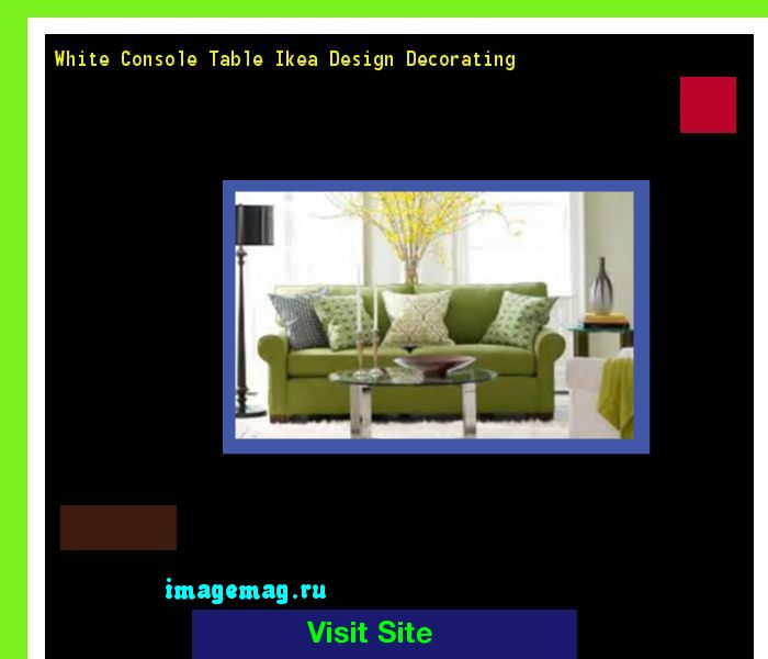 white console table ikea design decorating the best image search