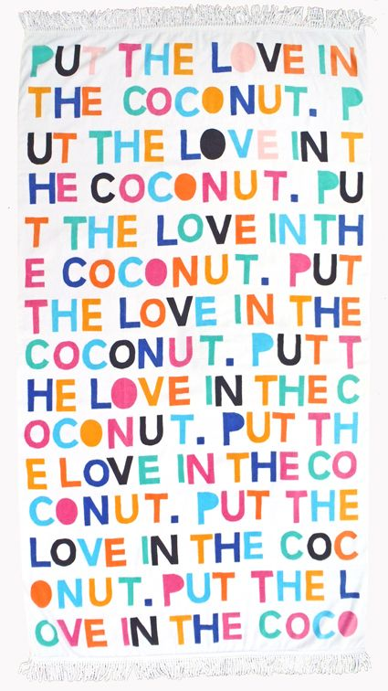 PUT THE LOVE IN THE COCONUT BEACHTOWEL