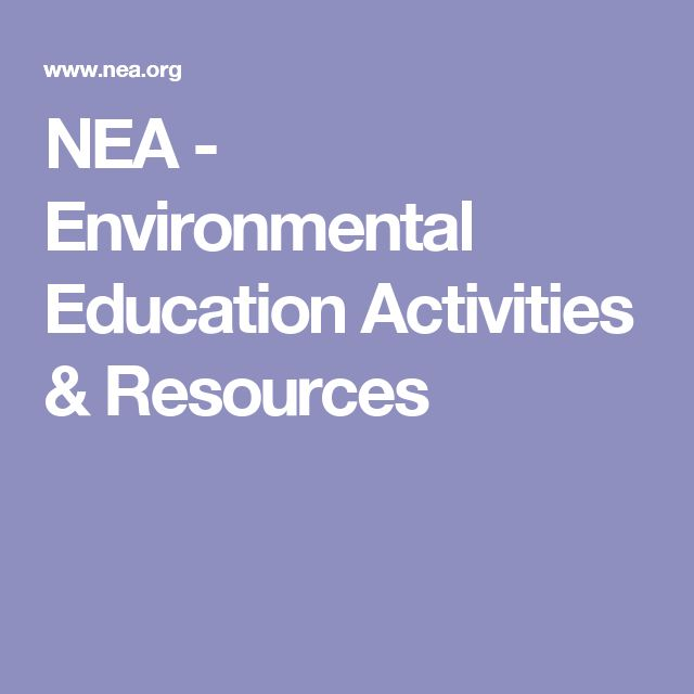 NEA - Environmental Education Activities & Resources
