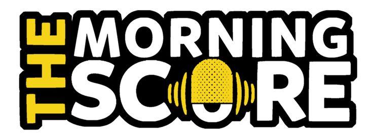 The Morning Score