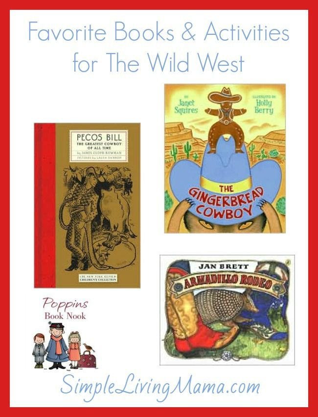 Our very favorite Wild West themed books and activities for preschool and kindergarten!