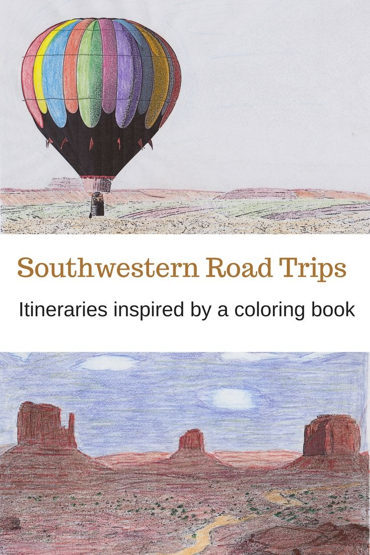 Five southwestern road trip itineraries with visual inspiration from the pages a coloring book. Travel tips for Page, AZ, Monument Valley, Bluff, UT, Tucson, AZ and Moab, UT.
