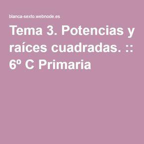 Tema 3. Potencias y raíces cuadradas. :: 6º C Primaria