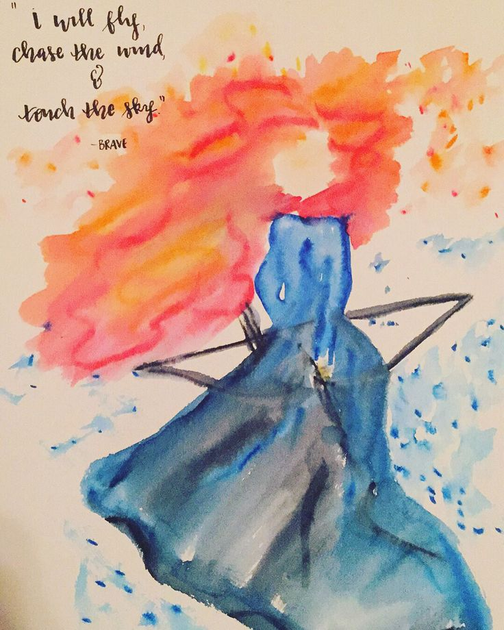 Disney's Brave watercolor and calligraphy quote
