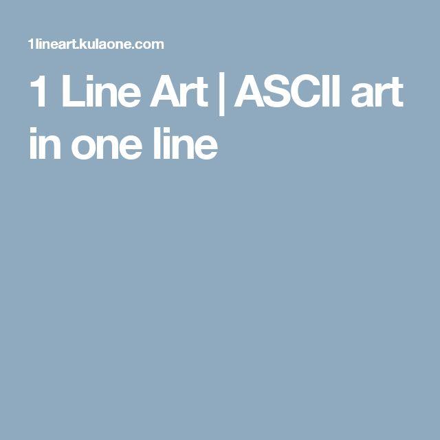 1 Line Art | ASCII art in one line