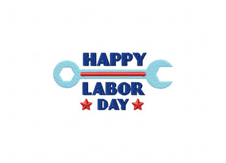 Happy Labor Day Machine Embroidery Design