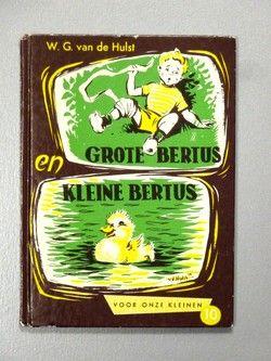 Hulst, W.G. van de - Grote Bertus en Kleine Bertus --- Voor onze kleinen, deel 10