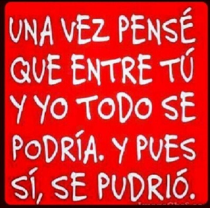 #frases DesAmor... ufsss pos si :(