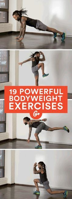 19 Powerful Bodyweight Exercises for Strength and Speed #plyometric #bodyweight #workout http://greatist.com/fitness/explosive-bodyweight-exercises