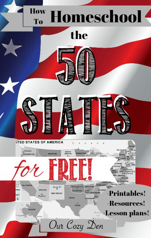 How to Homeschool the 50 States for FREE! ~ With FREE printables, lesson plans, & resources! ~ Our Cozy Den