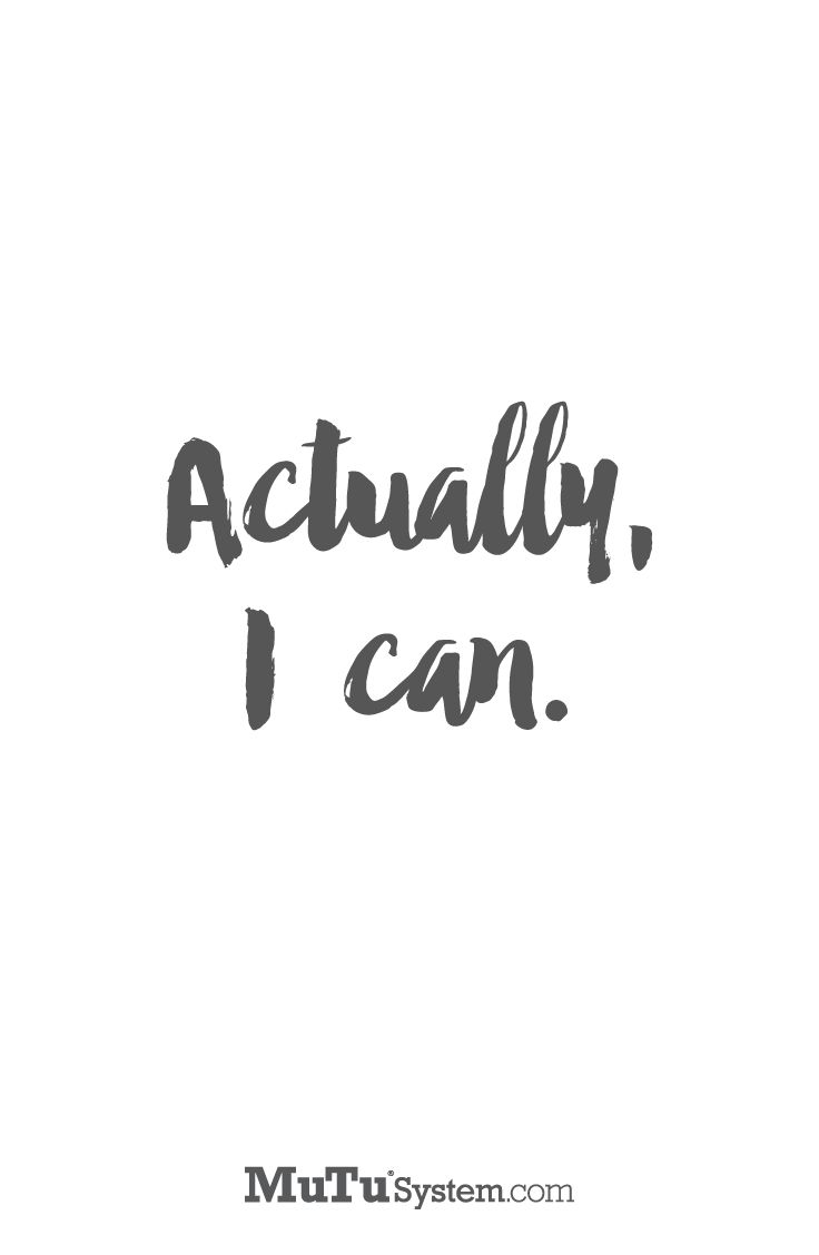 Yes you can! Click here for more inspiration and motivation from mutusystem.com…