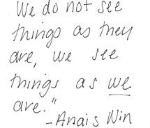 Anais NinThoughts, Anaisnin, Life, Inspiration, Quotes, Wisdom, So True, Things, Anais Nin