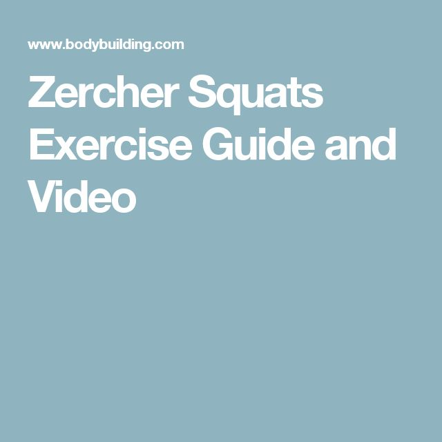 Zercher Squats Exercise Guide and Video