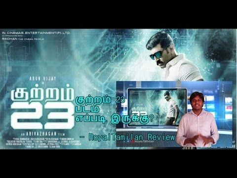 Kuttram 23 Review Kuttram 23 Latest Tamil Movie Review   Arun Vijay   Mahima Nambiar   ArivazhaganKuttram 23 Review Kuttram 23 Latest Tamil Movie Review Kuttram 23 Review in Tamil Arun Vijay Mahima Nambiar Played in Lead Role, Directed by ... sour... Check more at http://tamil.swengen.com/kuttram-23-review-kuttram-23-latest-tamil-movie-review-arun-vijay-mahima-nambiar-arivazhagan/