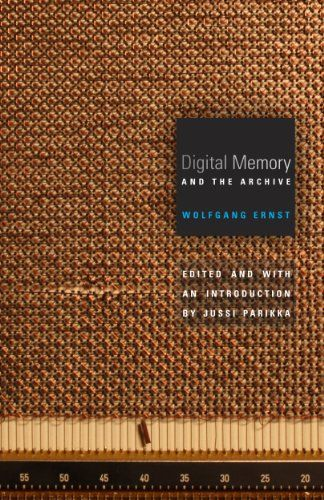 Digital Memory and the Archive (Electronic Mediations) - Kindle edition by Wolfgang Ernst, Jussi Parikka. Politics & Social Sciences Kindle eBooks @ Amazon.com.