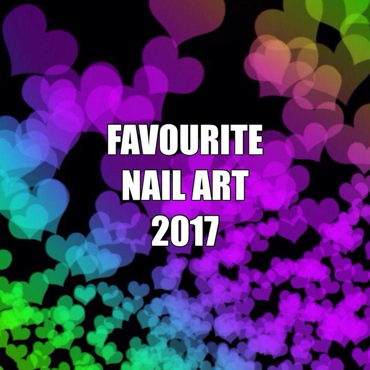 Favourite Nail Art 2017 by Olivia Jade Nails