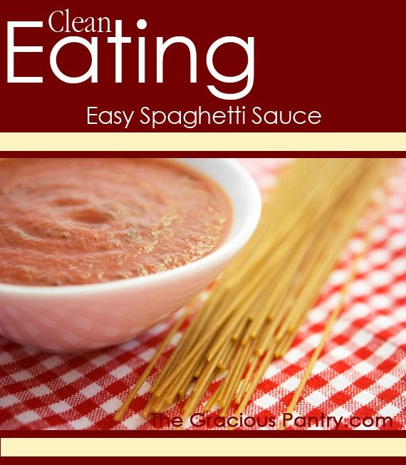 Clean Eating Simple Spaghetti Sauce