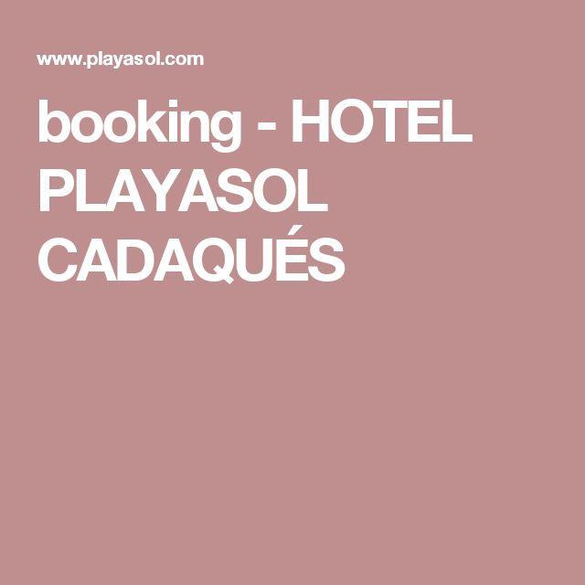 booking - HOTEL PLAYASOL CADAQUÉS