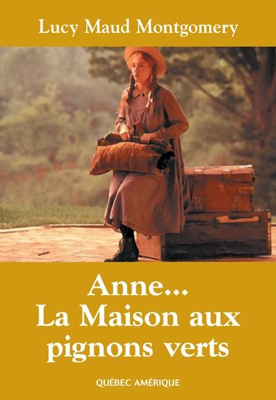 Anne 01 - Anne... La Maison aux pignons verts  Lucy Maud Montgomery