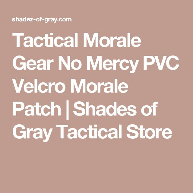 Tactical Morale Gear No Mercy PVC Velcro Morale Patch | Shades of Gray Tactical Store