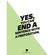 Get Grammar Girl's take on ending a sentence with a preposition. Learn whether this rule is a myth, and when you might be allowed to end a sentence with a preposition.